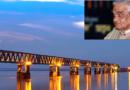 """…वाजपेयींचं स्वप्न पूर्ण होतंय… देशातील सर्वात लांब """"रेल-रोड ब्रिज"""" सुरू होतोय!"""