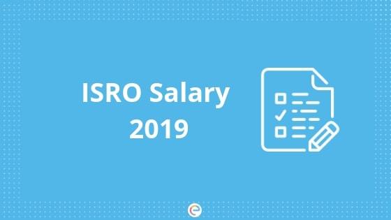 ISRO-Salary-Embibe
